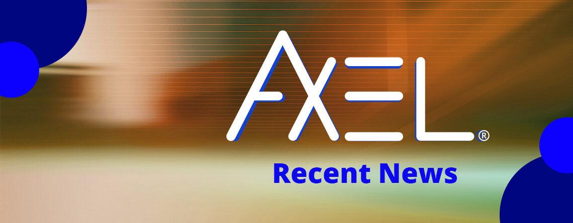 AXEL News Update