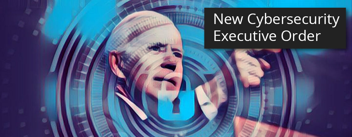 Breaking Down Biden's Executive Order on Cybersecurity
